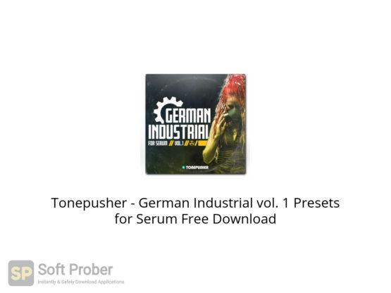 Tonepusher German Industrial vol. 1 Presets for Serum Free Download-Softprober.com