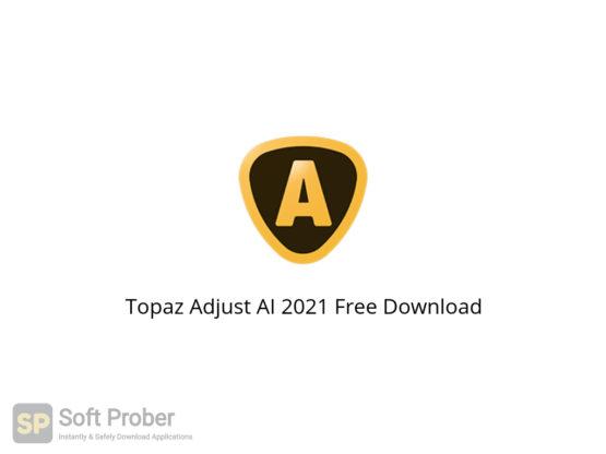 Topaz Adjust AI 2021 Free Download-Softprober.com