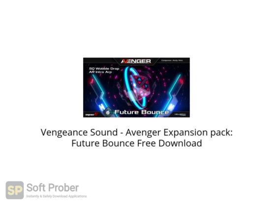 Vengeance Sound Avenger Expansion pack: Future Bounce Free Download-Softprober.com