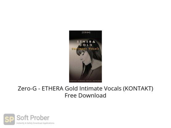 Zero G ETHERA Gold Intimate Vocals (KONTAKT) Free Download-Softprober.com