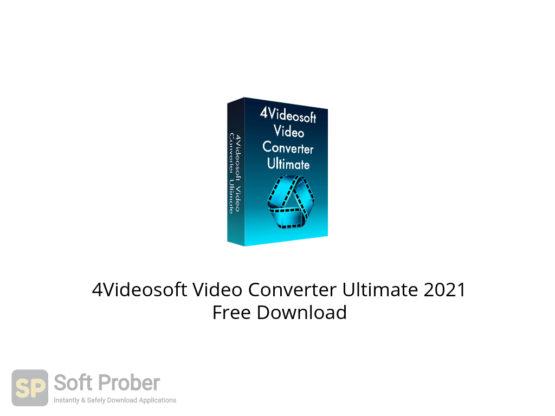 4Videosoft Video Converter Ultimate 2021 Free Download-Softprober.com