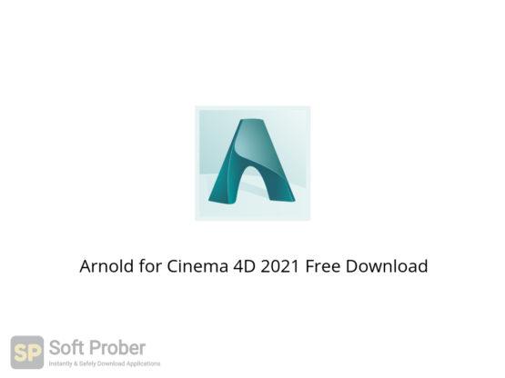 Arnold for Cinema 4D 2021 Free Download-Softprober.com