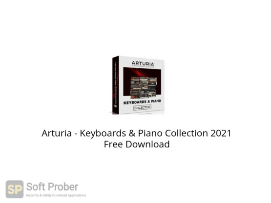 Arturia Keyboards & Piano Collection 2021 Free Download-Softprober.com