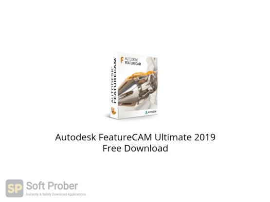 Autodesk FeatureCAM Ultimate 2019 Free Download-Softprober.com