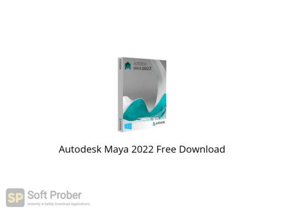 Autodesk Maya 2022 Free Download-Softprober.com