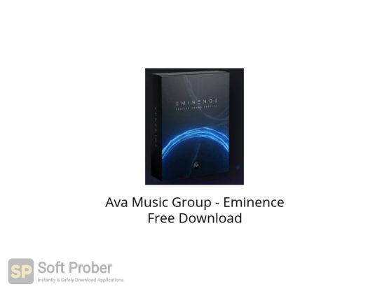 Ava Music Group Eminence Free Download-Softprober.com