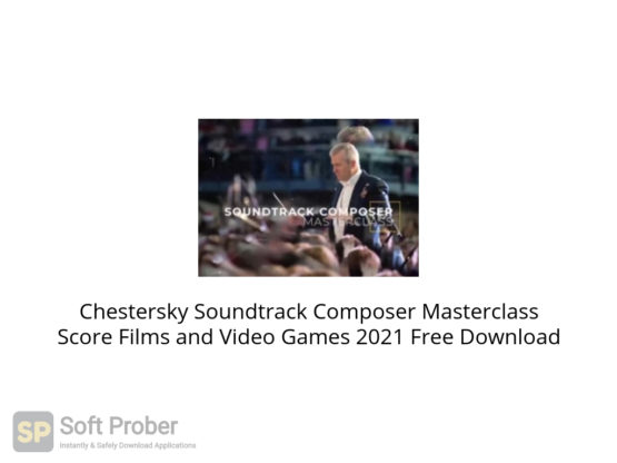 Chestersky Soundtrack Composer Masterclass Score Films and Video Games 2021 Free Download-Softprober.com