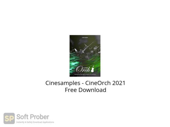 Cinesamples CineOrch 2021 Free Download-Softprober.com