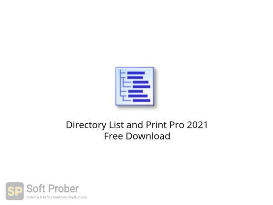 Directory List and Print Pro 2021 Free Download-Softprober.com