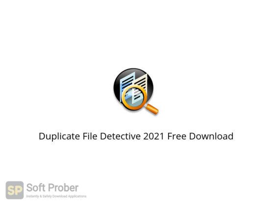 Duplicate File Detective 2021 Free Download-Softprober.com