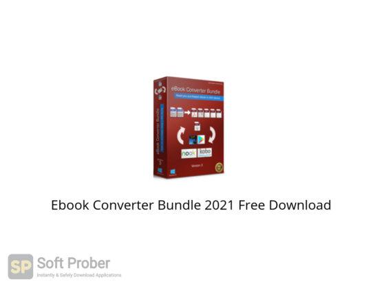 Ebook Converter Bundle 2021 Free Download-Softprober.com