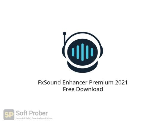 FxSound Enhancer Premium 2021 Free Download-Softprober.com