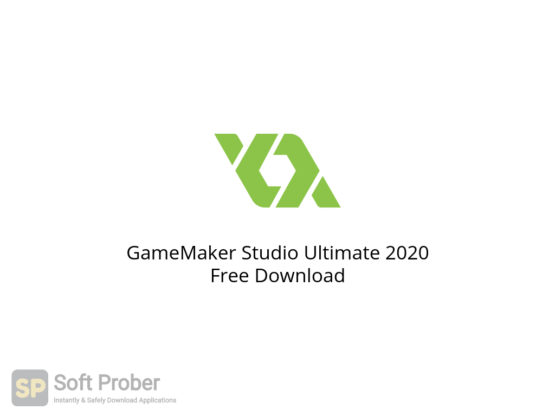 GameMaker Studio Ultimate 2020 Free Download-Softprober.com