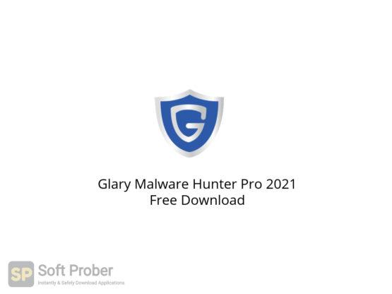 Glary Malware Hunter Pro 2021 Free Download-Softprober.com