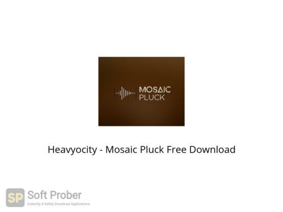 Heavyocity Mosaic Pluck Free Download-Softprober.com