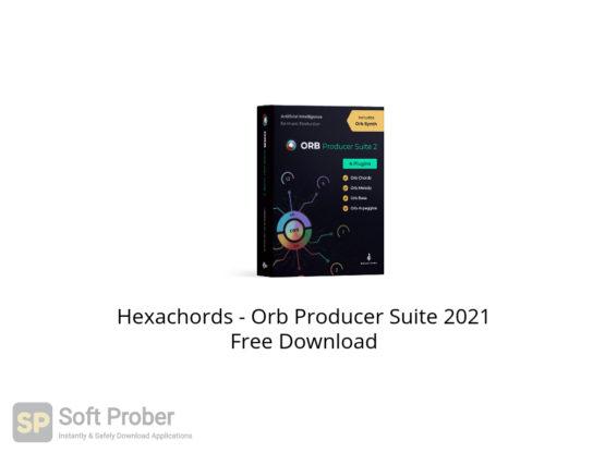 Hexachords Orb Producer Suite 2021 Free Download-Softprober.com