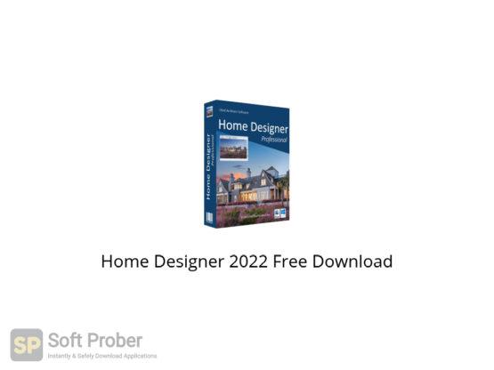 Home Designer 2022 Free Download-Softprober.com