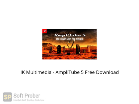 IK Multimedia AmpliTube 5 Free Download-Softprober.com