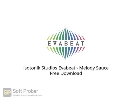 Isotonik Studios Evabeat Melody Sauce Free Download-Softprober.com