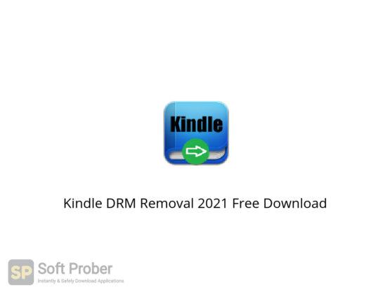 Kindle DRM Removal 2021 Free Download-Softprober.com
