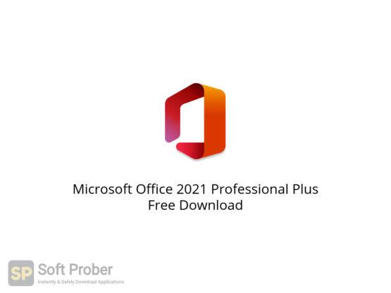 Microsoft Office 2021 Professional Plus Free Download-Softprober.com