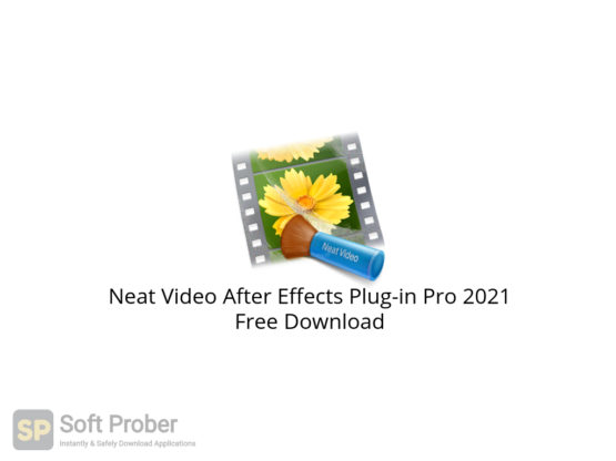Neat Video After Effects Plug in Pro 2021 Free Download-Softprober.com