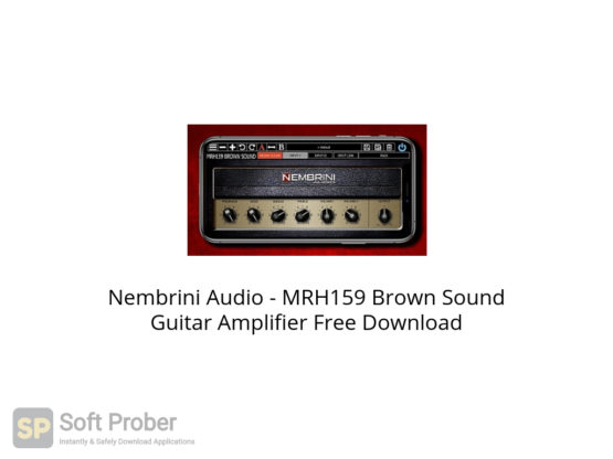 Nembrini Audio MRH159 Brown Sound Guitar Amplifier Free Download-Softprober.com