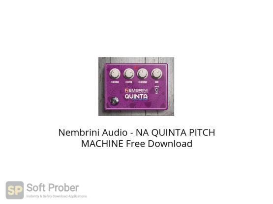 Nembrini Audio NA QUINTA PITCH MACHINE Free Download-Softprober.com