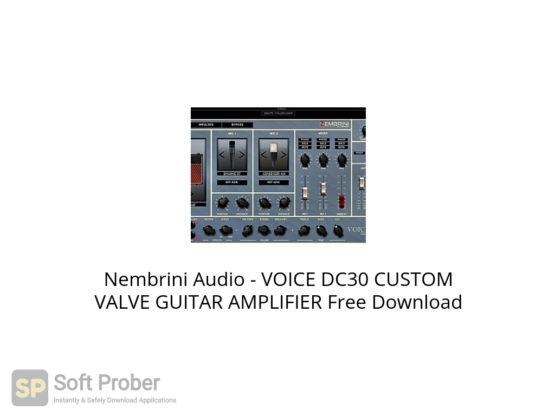 Nembrini Audio VOICE DC30 CUSTOM VALVE GUITAR AMPLIFIER Free Download-Softprober.com