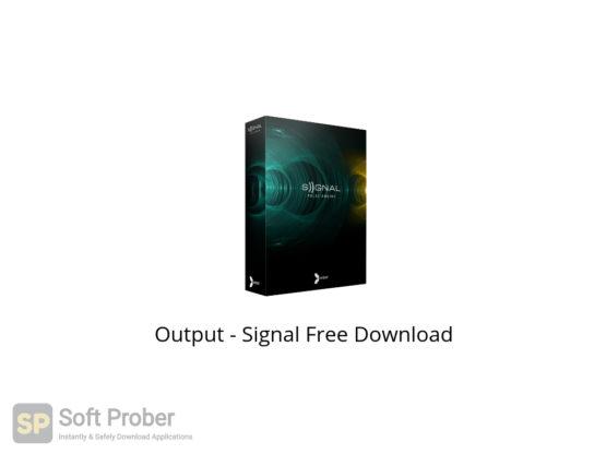 Output Signal Free Download-Softprober.com