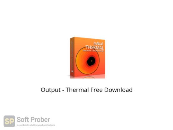 Output Thermal Free Download-Softprober.com