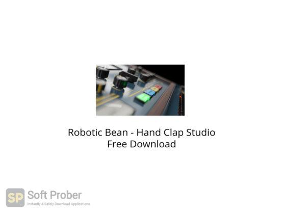 Robotic Bean Hand Clap Studio Free Download-Softprober.com