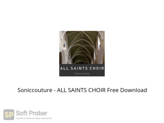Soniccouture ALL SAINTS CHOIR Free Download-Softprober.com