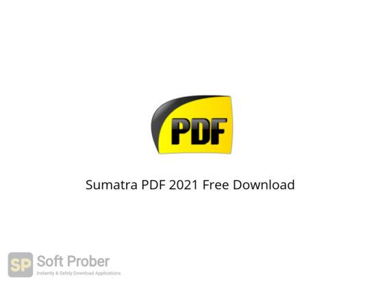 Sumatra PDF 2021 Free Download-Softprober.com