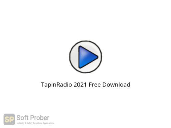 TapinRadio 2021 Free Download-Softprober.com