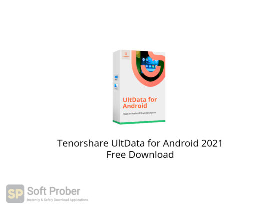 Tenorshare UltData for Android 2021 Free Download-Softprober.com