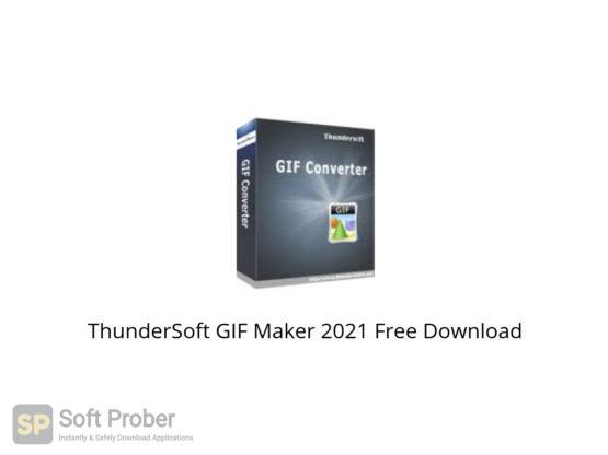 ThunderSoft GIF Maker 2021 Free Download-Softprober.com