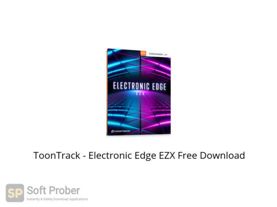 ToonTrack Electronic Edge EZX Free Download-Softprober.com