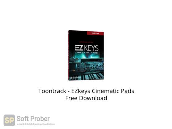 Toontrack EZkeys Cinematic Pads Free Download-Softprober.com