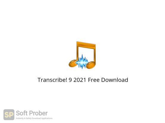 Transcribe! 9 2021 Free Download-Softprober.com