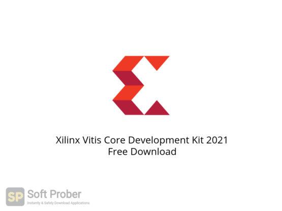 Xilinx Vitis Core Development Kit 2021 Free Download-Softprober.com