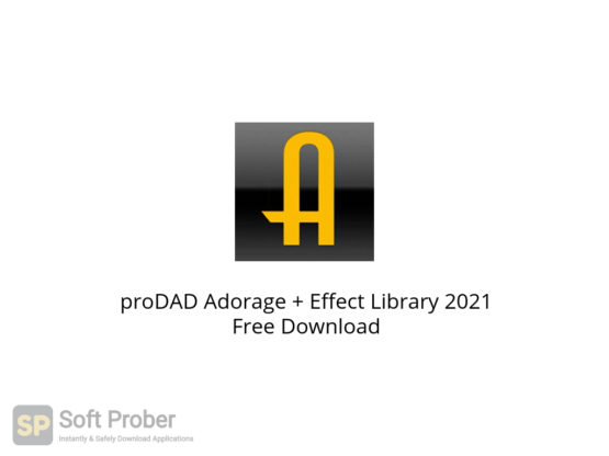 proDAD Adorage + Effect Library 2021 Free Download-Softprober.com