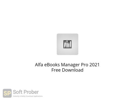 Alfa eBooks Manager Pro 2021 Free Download-Softprober.com