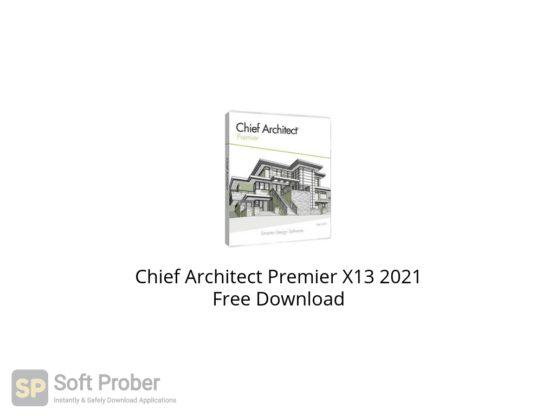 Chief Architect Premier X13 2021 Free Download Softprober.com