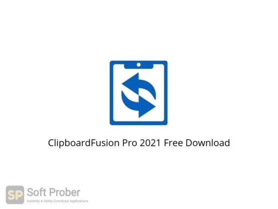 ClipboardFusion Pro 2021 Free Download-Softprober.com