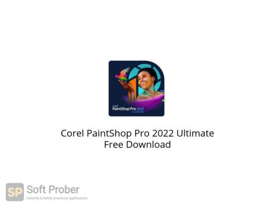 Corel PaintShop Pro 2022 Ultimate Free Download-Softprober.com
