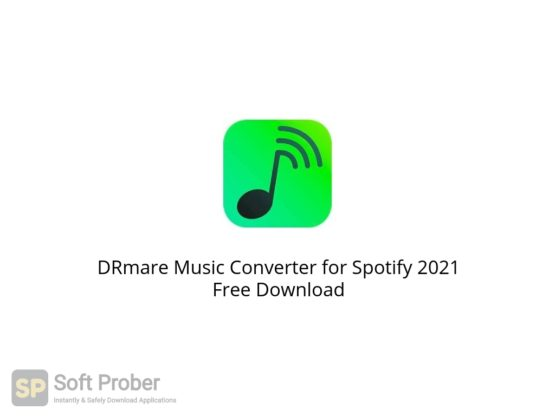 DRmare Music Converter for Spotify 2021 Free Download Softprober.com