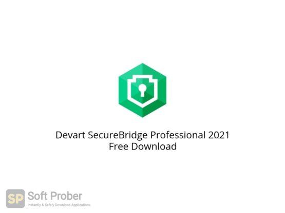 Devart SecureBridge Professional 2021 Free Download Softprober.com