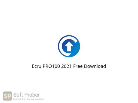 Ecru PRO100 2021 Free Download Softprober.com