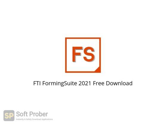 FTI FormingSuite 2021 Free Download Softprober.com